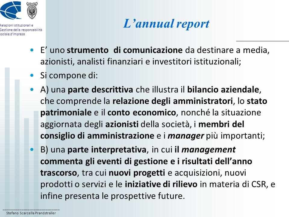 ____________________________ Stefano Scarcella Prandstraller Relazioni istituzionali e Gestione della responsabilità sociale dimpresa Lannual report E