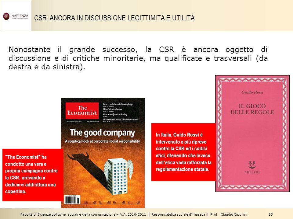 Facoltà di Scienze politiche, sociali e della comunicazione – A.A. 2010-2011 | Responsabilità sociale dimpresa | Prof. Claudio Cipollini 63 CSR: ANCOR