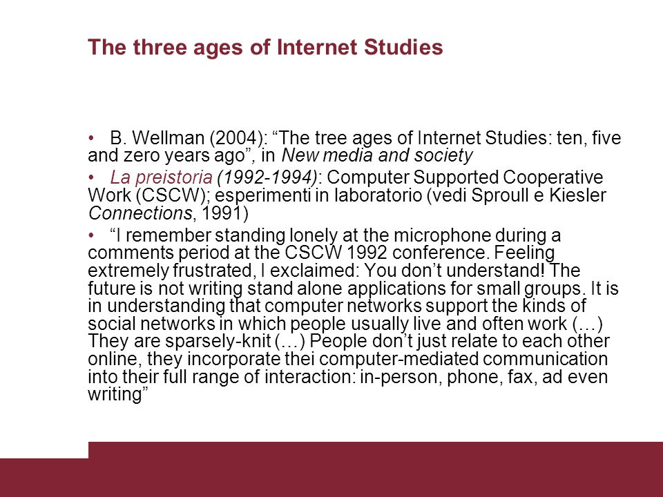 The three ages of Internet Studies B.