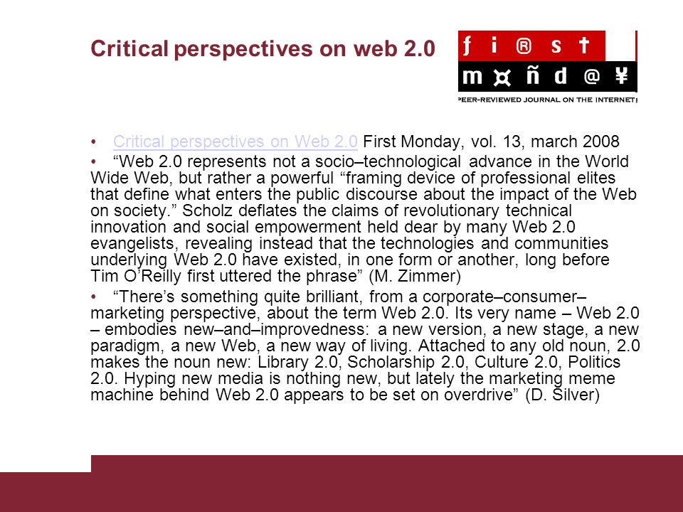 Critical perspectives on web 2.0 Critical perspectives on Web 2.0 First Monday, vol.