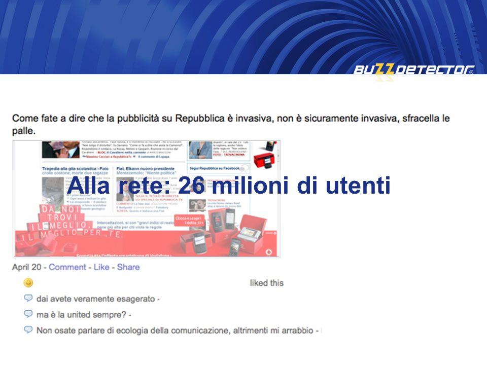 Alla rete: 26 milioni di utenti
