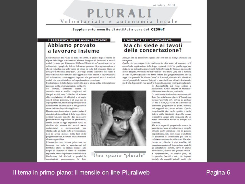 Pagina 6 Il tema in primo piano: il mensile on line Pluraliweb