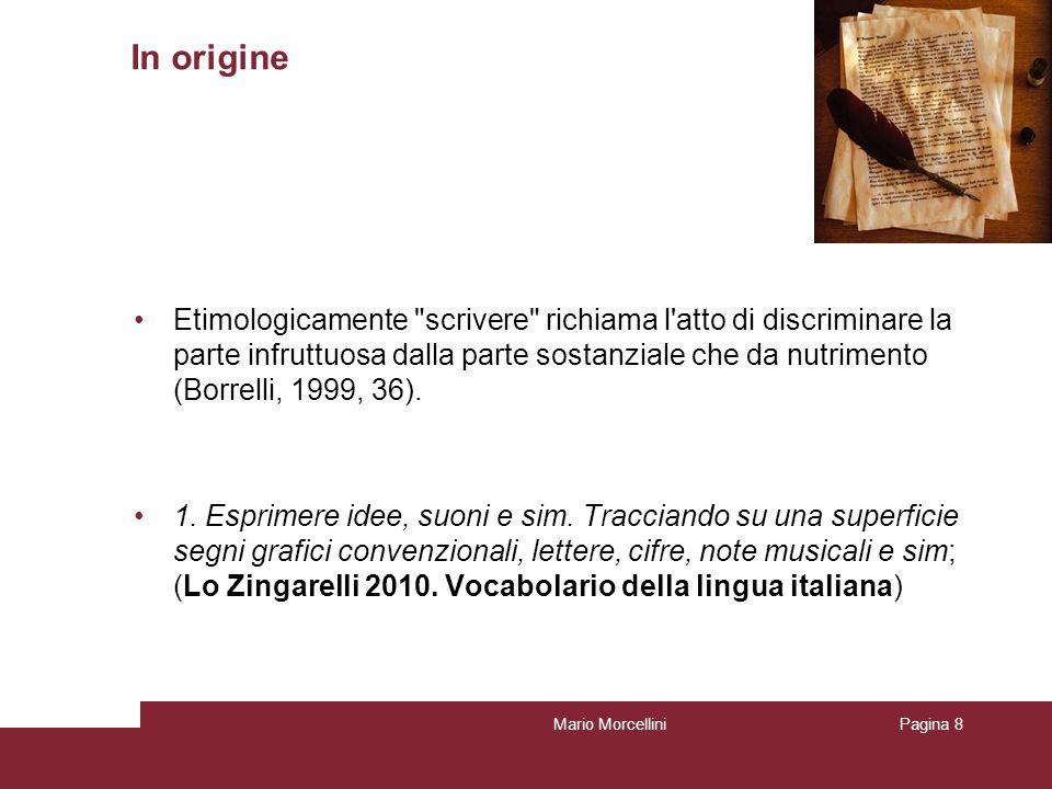 Mario MorcelliniPagina 8 In origine Etimologicamente