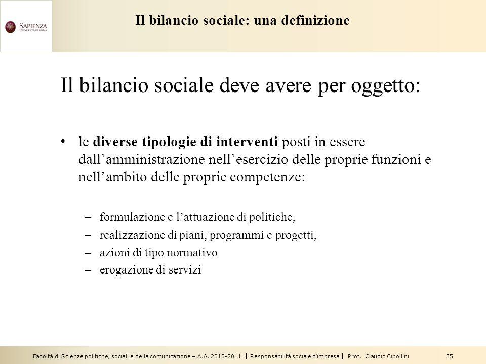 Facoltà di Scienze politiche, sociali e della comunicazione – A.A. 2010-2011 | Responsabilità sociale dimpresa | Prof. Claudio Cipollini 35 Il bilanci