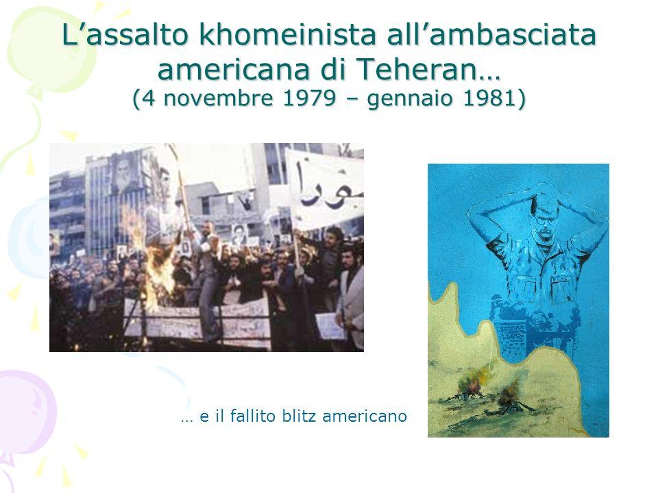 Lassalto khomeinista allambasciata americana di Teheran… (4 novembre 1979 – gennaio 1981) … e il fallito blitz americano