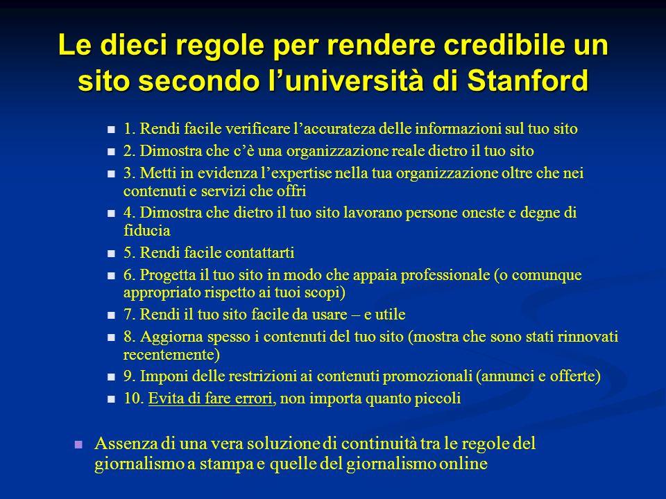 Le dieci regole per rendere credibile un sito secondo luniversità di Stanford 1.