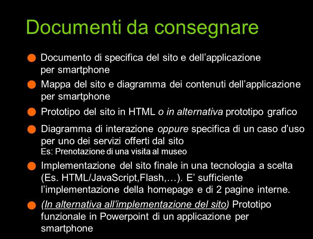 Documento di specifica del sito e dellapplicazione per smartphone Mappa del sito e diagramma dei contenuti dellapplicazione per smartphone Prototipo d