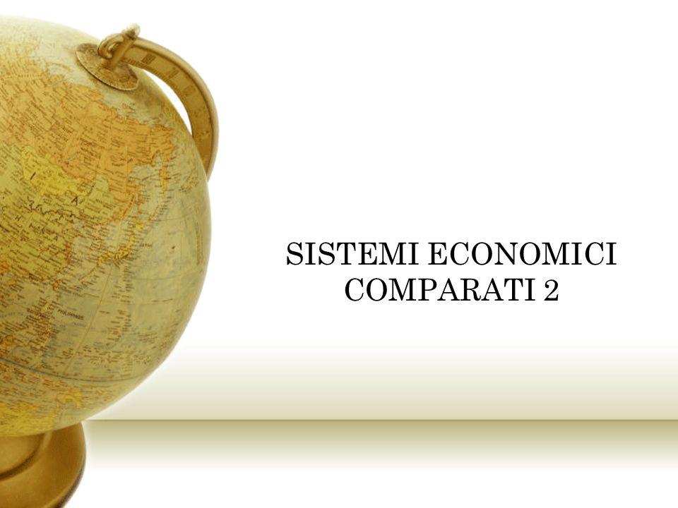 SISTEMI ECONOMICI COMPARATI 2