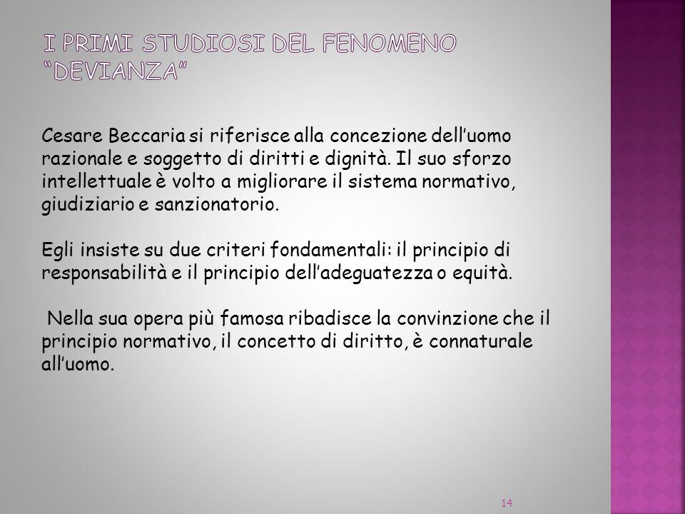 Cesare Beccaria si riferisce alla concezione delluomo razionale e soggetto di diritti e dignità. Il suo sforzo intellettuale è volto a migliorare il s