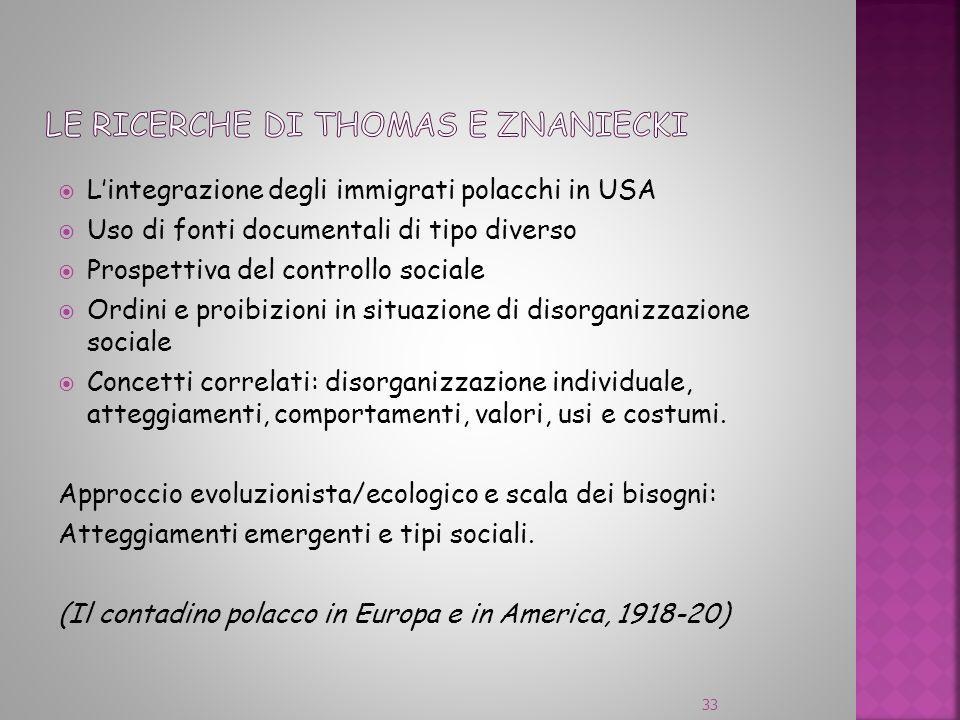 Lintegrazione degli immigrati polacchi in USA Uso di fonti documentali di tipo diverso Prospettiva del controllo sociale Ordini e proibizioni in situa
