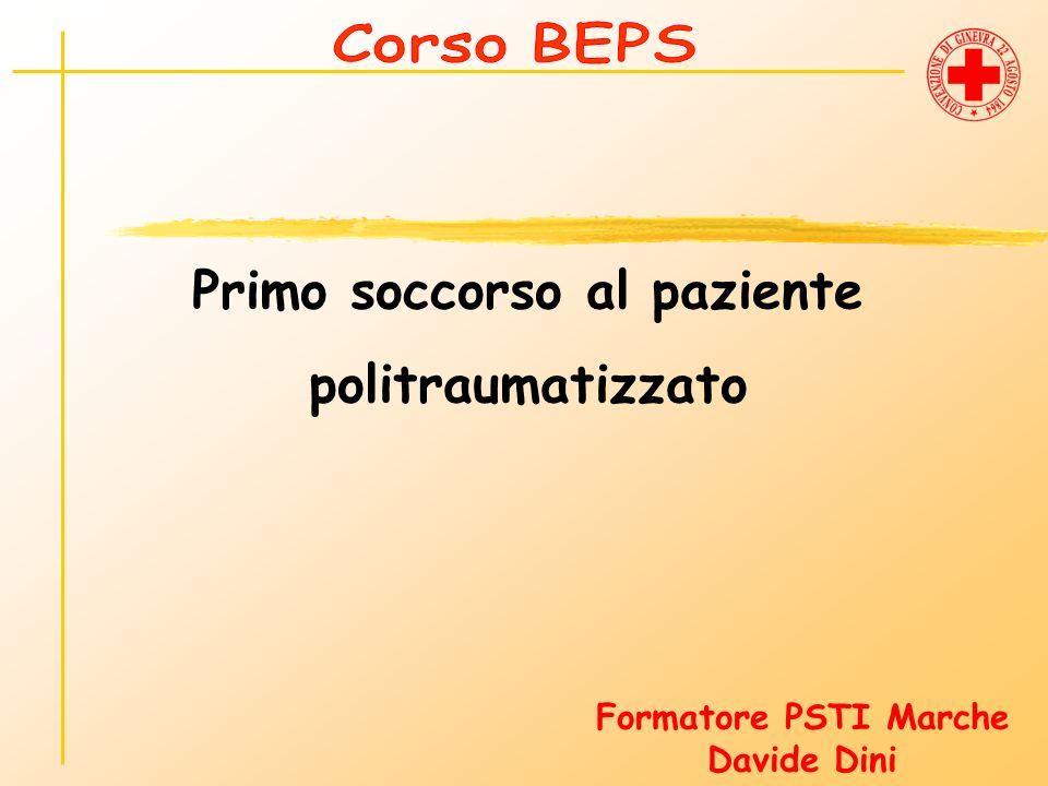 Primo soccorso al paziente politraumatizzato Formatore PSTI Marche Davide Dini