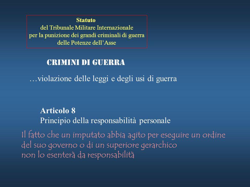 Statuto del Tribunale Militare Internazionale per la punizione dei grandi criminali di guerra delle Potenze dellAsse Crimini contro la pace …progettaz