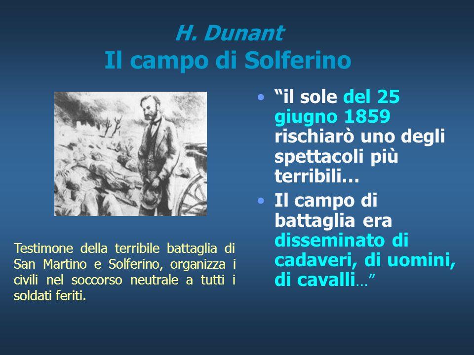 H. Dunant Attività in Algeria A 25 anni entra come impiegato presso un banco di un agente di cambio di Ginevra E inviato in Algeria in missione tempor