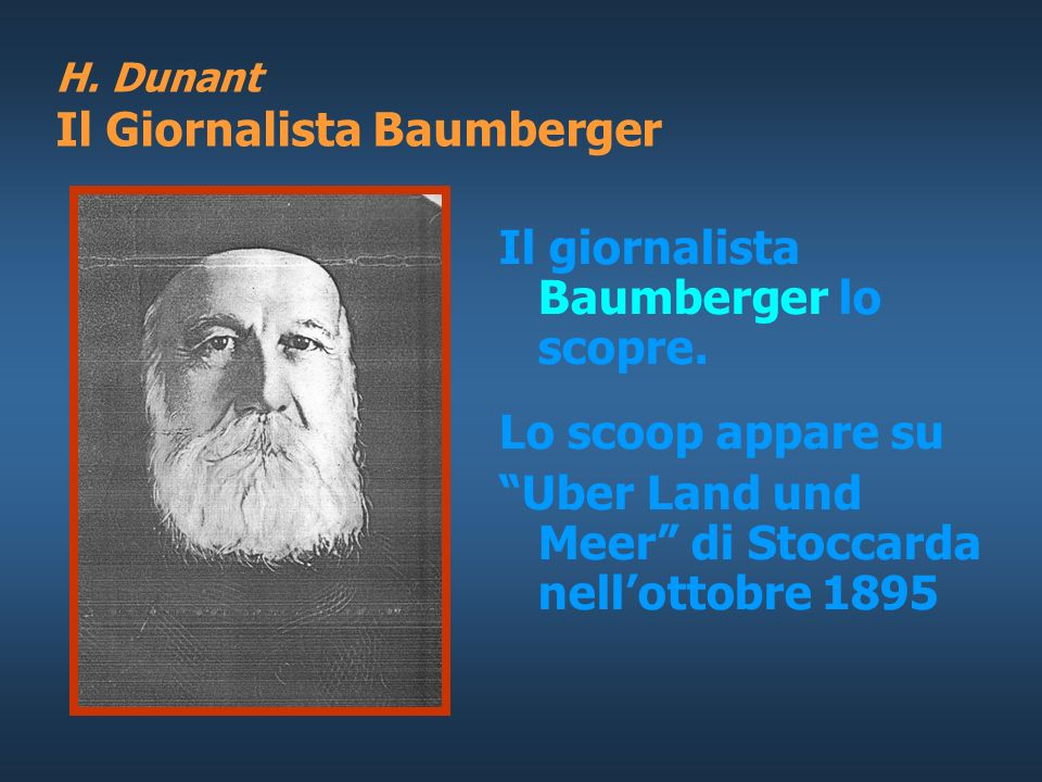 H. Dunant La vecchiaia H. Dunant, ammalato, nel 1887 giunge in un paesino dellAppenzell chiamato Heiden. Quando arrivò ad Heiden era così povero che n