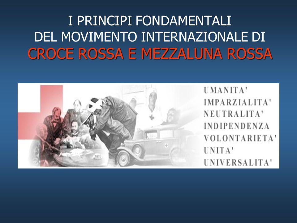 Il Movimento di CROCE ROSSA COMITATO INTERNAZIONALE DI CROCE ROSSA - C.I.C.R. - SOCIETA NAZIONALI DI CROCE ROSSA E MEZZALUNA ROSSA. FEDERAZIONE DELLE
