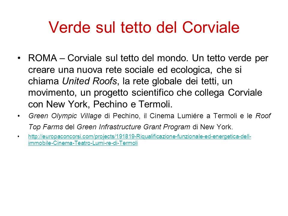 Verde sul tetto del Corviale ROMA – Corviale sul tetto del mondo. Un tetto verde per creare una nuova rete sociale ed ecologica, che si chiama United