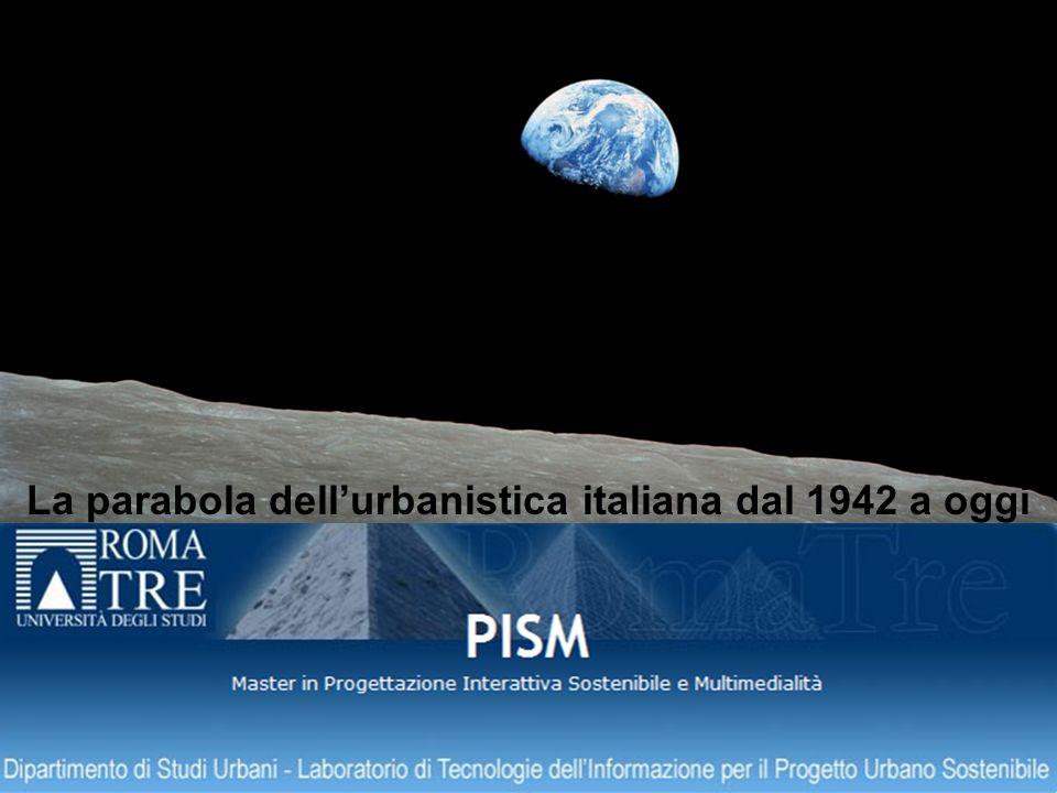 La parabola dellurbanistica italiana dal 1942 a oggi