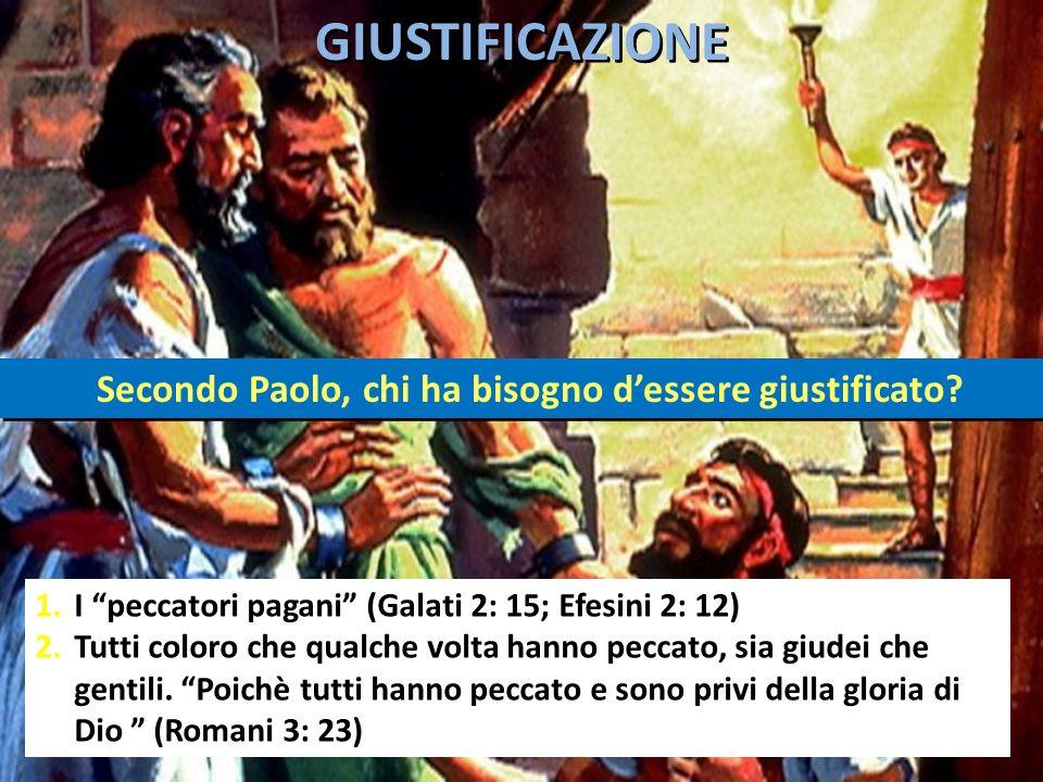 1.I peccatori pagani (Galati 2: 15; Efesini 2: 12) 2.Tutti coloro che qualche volta hanno peccato, sia giudei che gentili. Poichè tutti hanno peccato