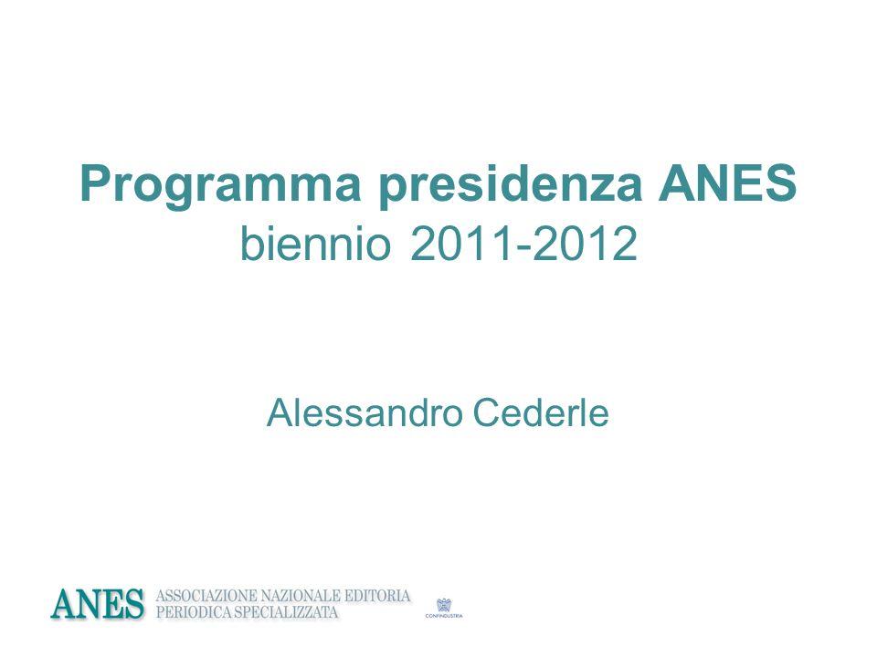 Programma presidenza ANES biennio 2011-2012 Alessandro Cederle