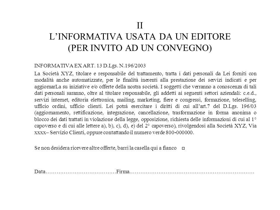 II LINFORMATIVA USATA DA UN EDITORE (PER INVITO AD UN CONVEGNO) INFORMATIVA EX ART.