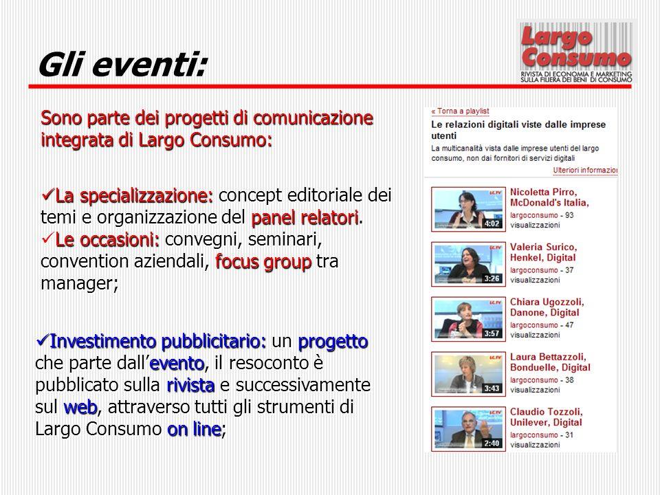 Gli eventi: La specializzazione: concept editoriale dei temi e organizzazione del panel relatori. La specializzazione: concept editoriale dei temi e o