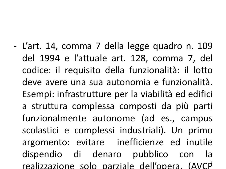 -Lart. 14, comma 7 della legge quadro n. 109 del 1994 e lattuale art.