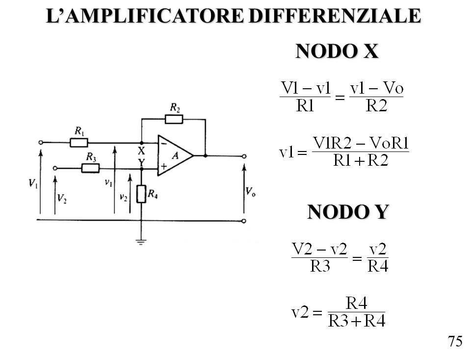 75 LAMPLIFICATORE DIFFERENZIALE NODO X NODO Y