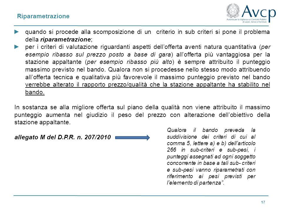 Riparametrazione 17 quando si procede alla scomposizione di un criterio in sub criteri si pone il problema della riparametrazione; per i criteri di va