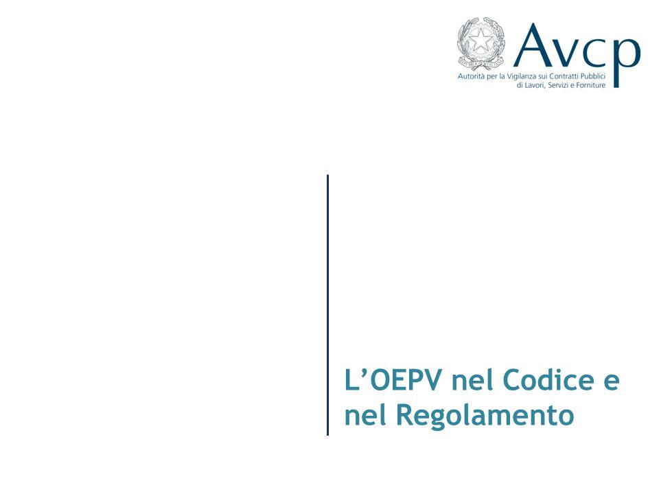 LOEPV nel Codice e nel Regolamento