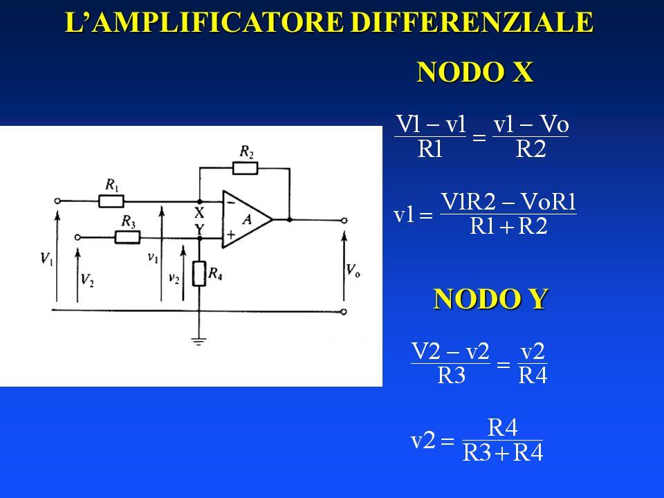 LAMPLIFICATORE DIFFERENZIALE NODO X NODO Y