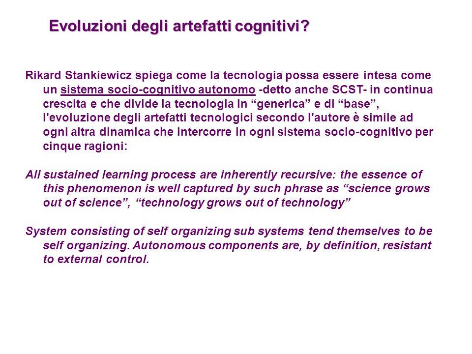 Evoluzioni degli artefatti cognitivi? Rikard Stankiewicz spiega come la tecnologia possa essere intesa come un sistema socio-cognitivo autonomo -detto