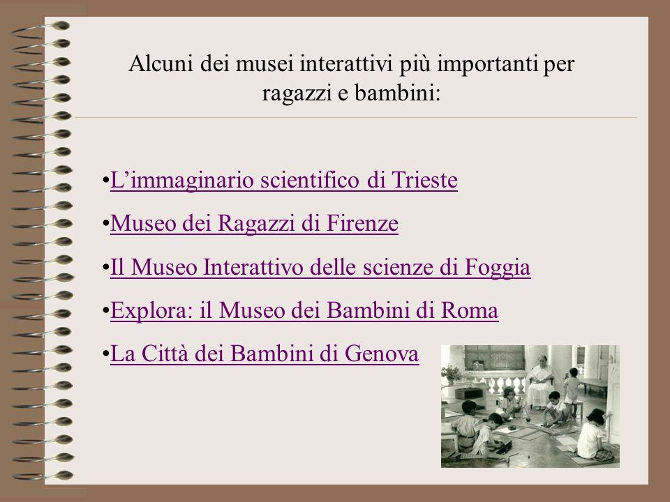 Alcuni dei musei interattivi più importanti per ragazzi e bambini: Limmaginario scientifico di TriesteLimmaginario scientifico di Trieste Museo dei Ra