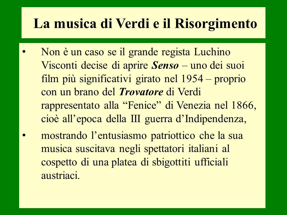 Non è un caso se il grande regista Luchino Visconti decise di aprire Senso – uno dei suoi film più significativi girato nel 1954 – proprio con un bran