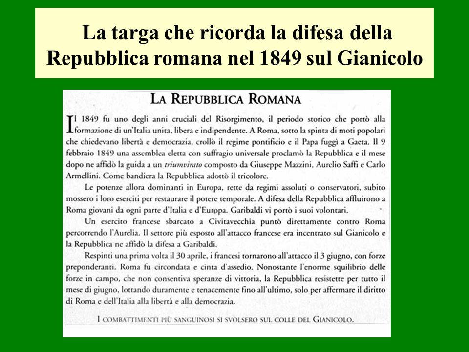 La targa che ricorda la difesa della Repubblica romana nel 1849 sul Gianicolo