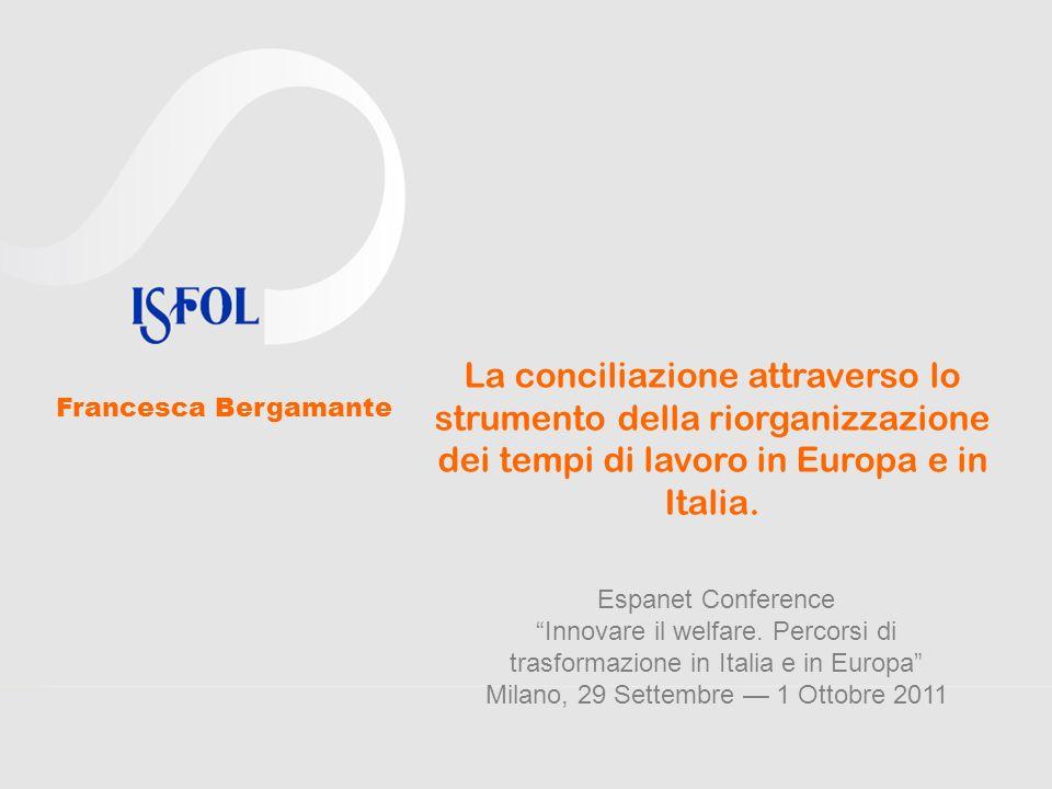 La conciliazione attraverso lo strumento della riorganizzazione dei tempi di lavoro in Europa e in Italia.
