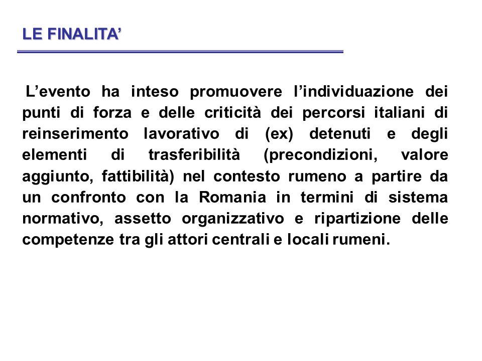 Levento ha inteso promuovere lindividuazione dei punti di forza e delle criticità dei percorsi italiani di reinserimento lavorativo di (ex) detenuti e