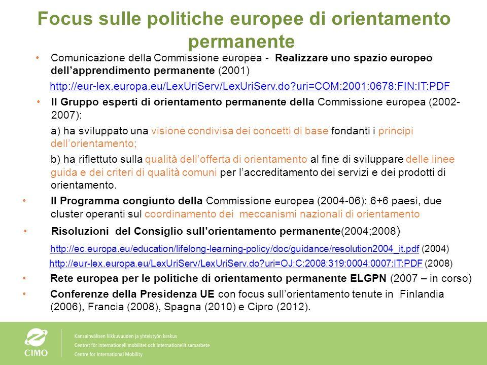 Focus sulle politiche internazionali di orientamento permanente Nel 2001, lOCSE ha lanciato la rassegna delle politiche di orientamento (che includeva