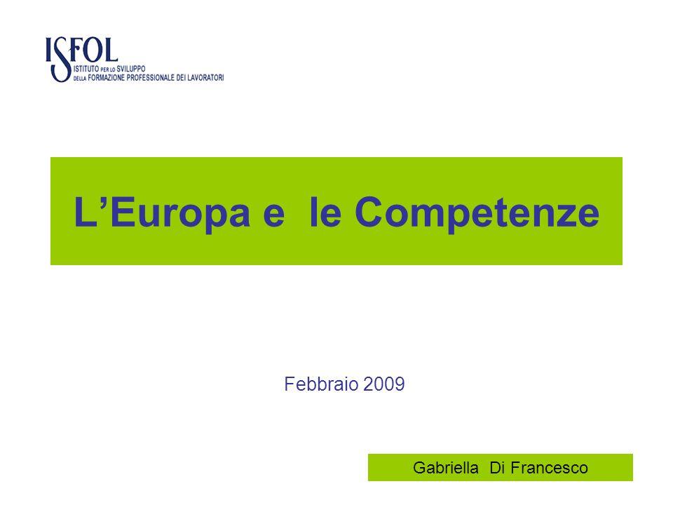 LEuropa e le Competenze Febbraio 2009 Gabriella Di Francesco