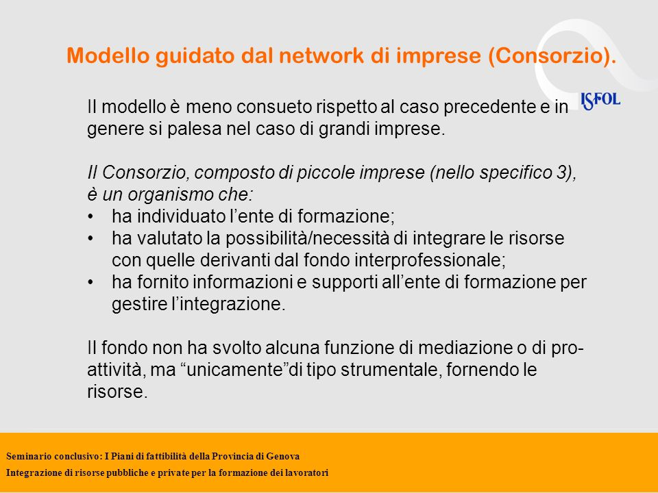 Modello guidato dal network di imprese (Consorzio).
