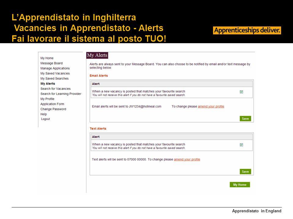 Apprendistato in England LApprendistato in Inghilterra Vacancies in Apprendistato - Alerts Fai lavorare il sistema al posto TUO!