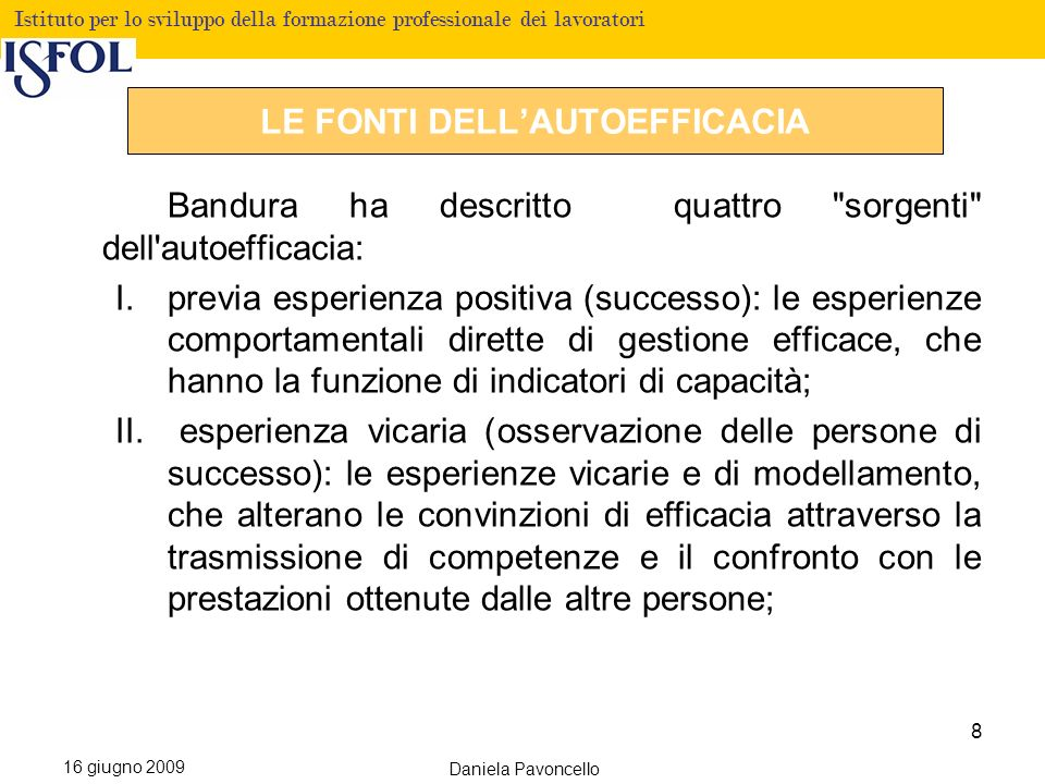 Fare clic per modificare lo stile del titolo Istituto per lo sviluppo della formazione professionale dei lavoratori 16 giugno 2009 Daniela Pavoncello III.