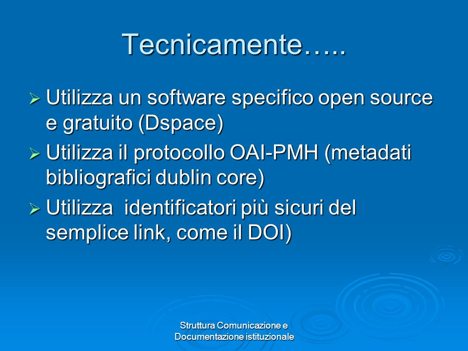 Struttura Comunicazione e Documentazione istituzionale Tecnicamente…..