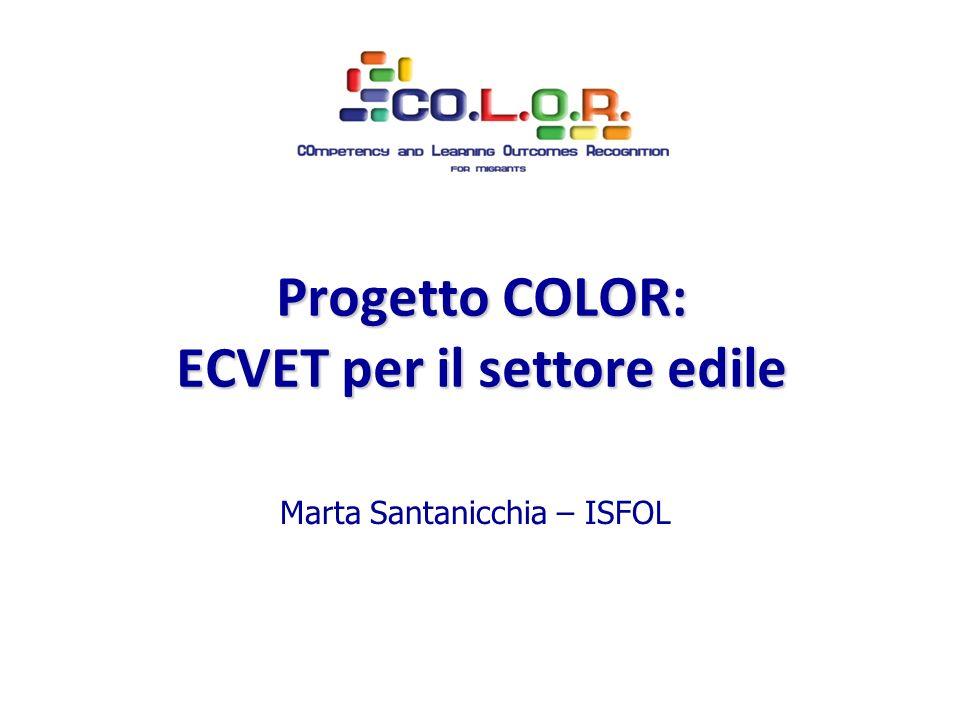 Marta Santanicchia – ISFOL Progetto COLOR: ECVET per il settore edile