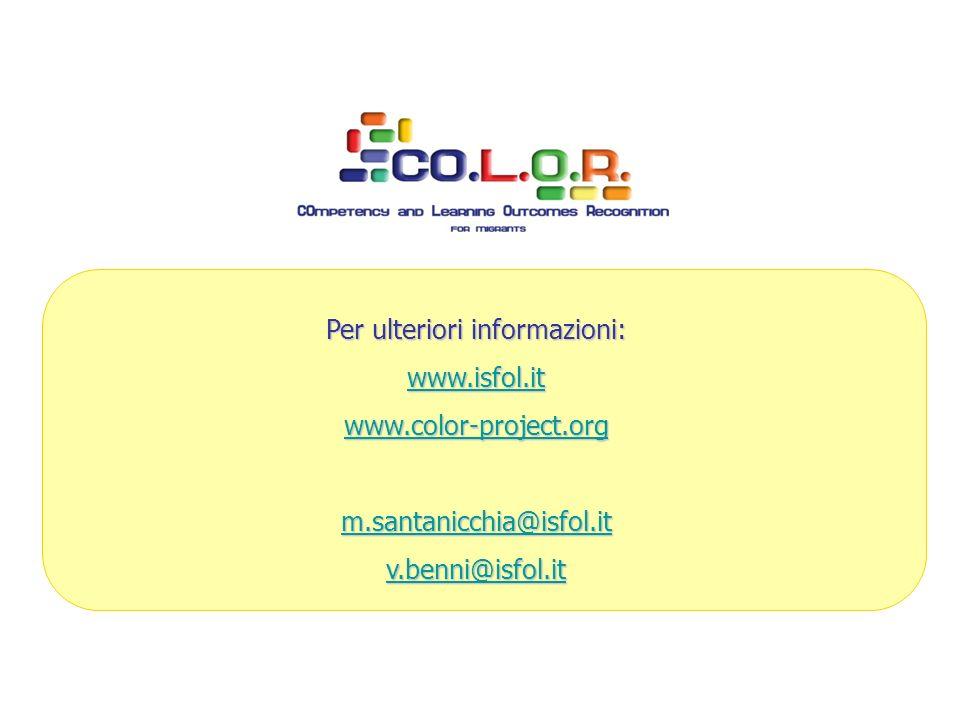 Per ulteriori informazioni: www.isfol.it www.color-project.org m.santanicchia@isfol.it v.benni@isfol.it