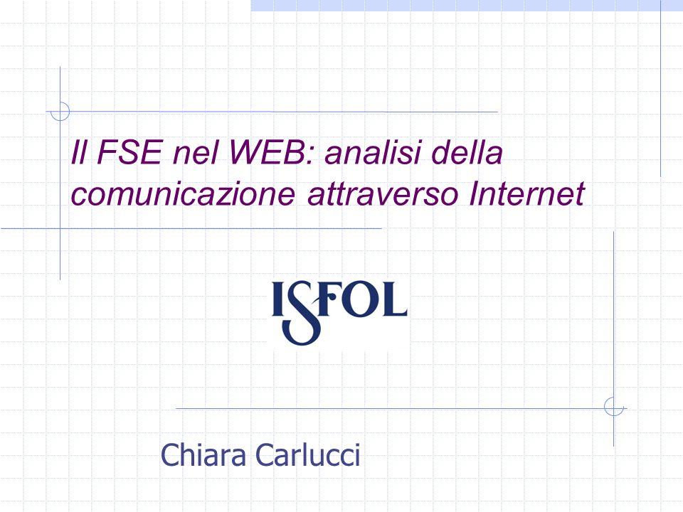 Il FSE nel WEB: analisi della comunicazione attraverso Internet Chiara Carlucci