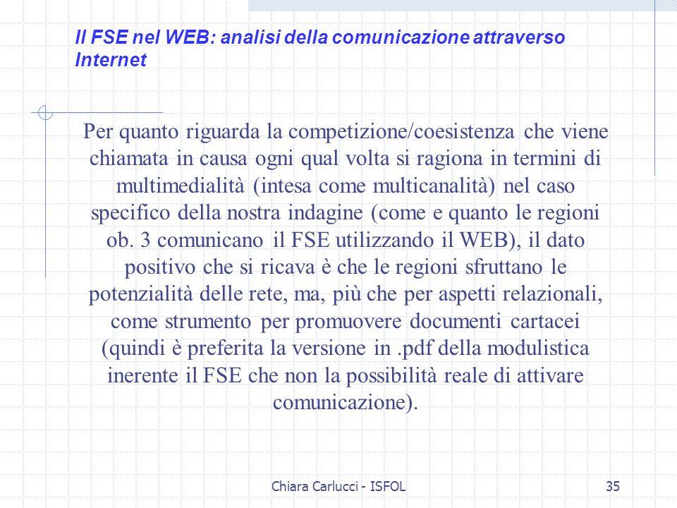 Chiara Carlucci - ISFOL35 Per quanto riguarda la competizione/coesistenza che viene chiamata in causa ogni qual volta si ragiona in termini di multime