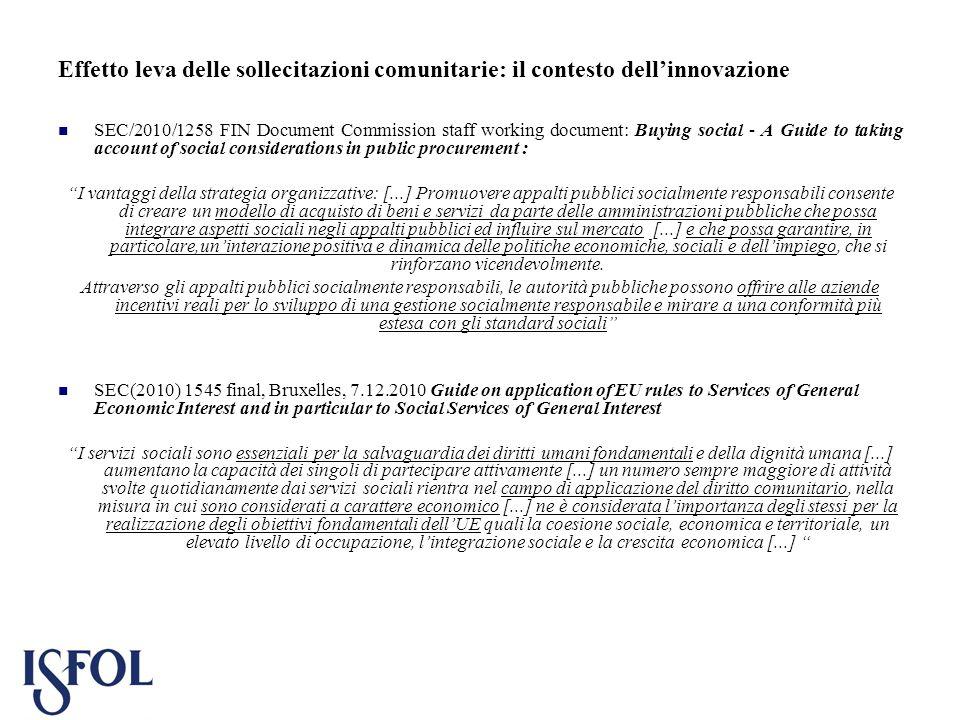 Effetto leva delle sollecitazioni comunitarie: il contesto dellinnovazione SEC/2010/1258 FIN Document Commission staff working document: Buying social