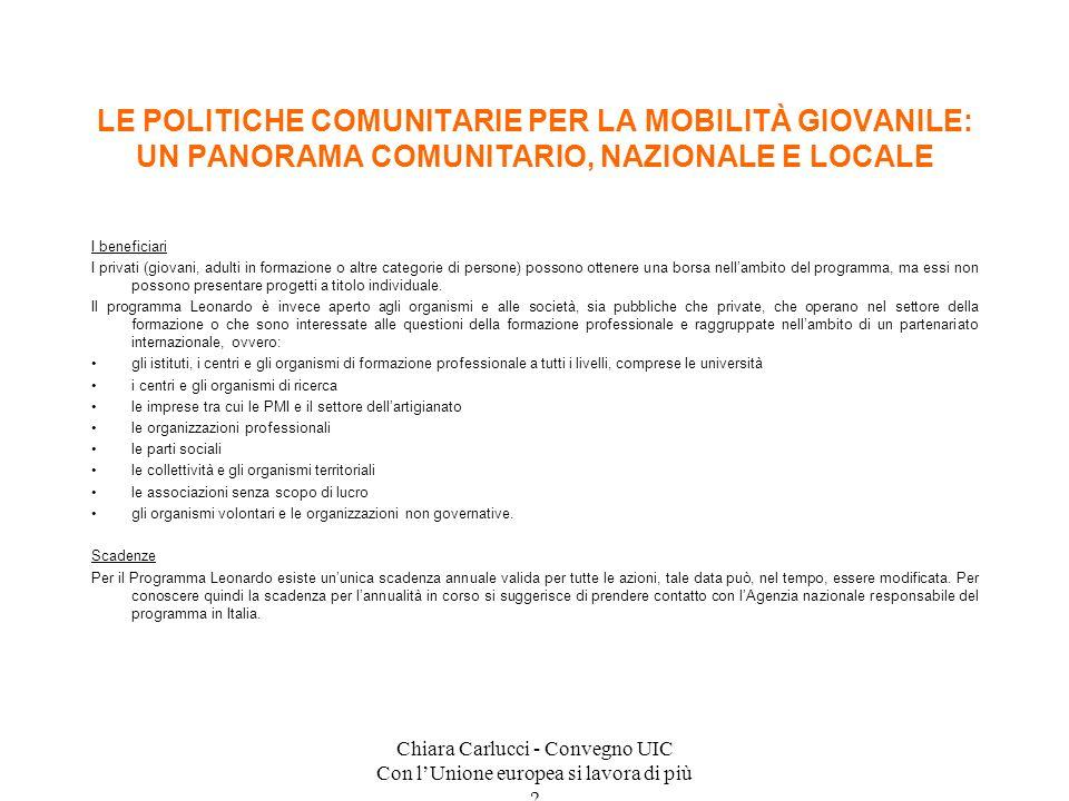 Chiara Carlucci - Convegno UIC Con lUnione europea si lavora di più ? I beneficiari I privati (giovani, adulti in formazione o altre categorie di pers