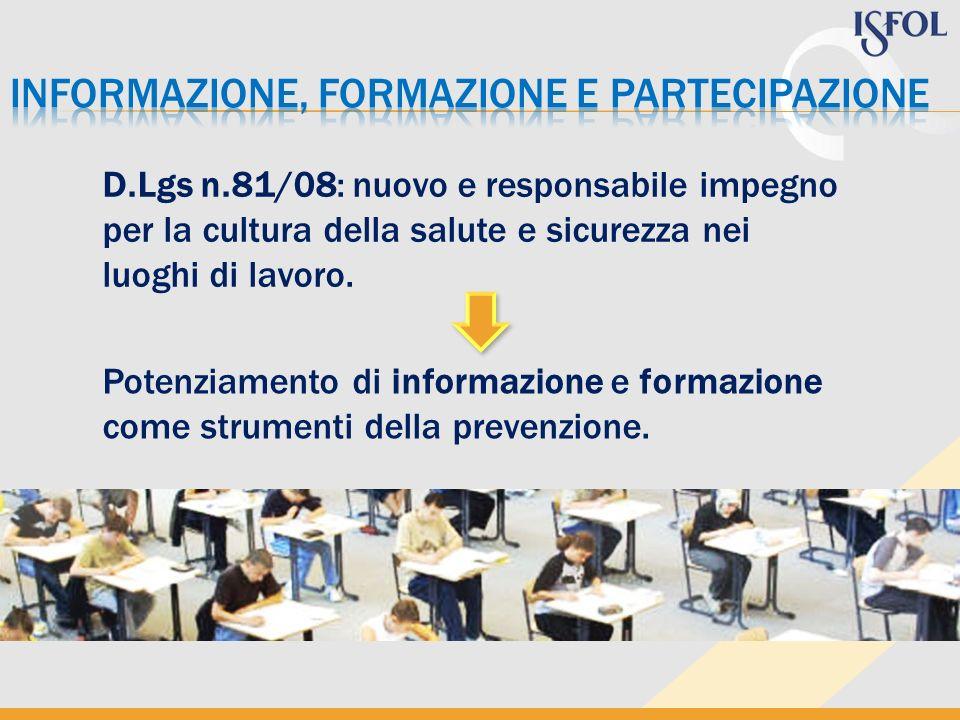 D.Lgs n.81/08: nuovo e responsabile impegno per la cultura della salute e sicurezza nei luoghi di lavoro.