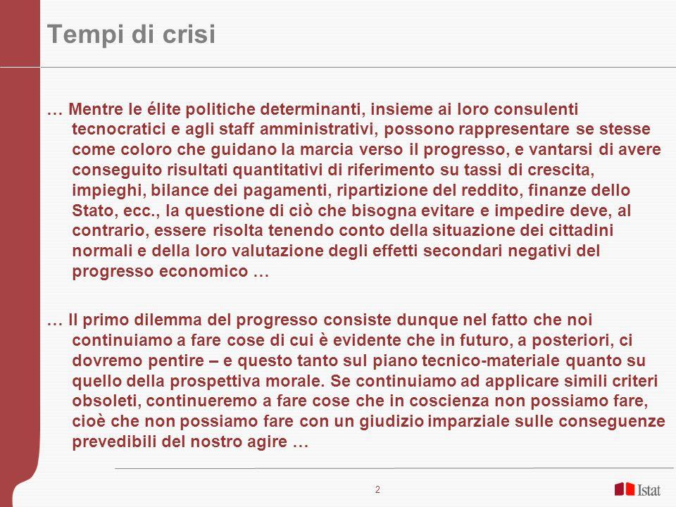 2 Tempi di crisi … Mentre le élite politiche determinanti, insieme ai loro consulenti tecnocratici e agli staff amministrativi, possono rappresentare